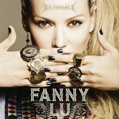 El Perfume - Fanny Lu