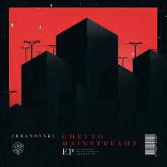 Ghetto Mainstream 5 – The Mainstage Recipe (Single) - Ibranovski