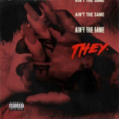 Ain't The Same (Single)