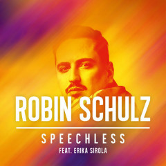 Speechless (Single) - Robin Schulz