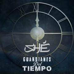 Guardianes Del Tiempo (Single) - Shé