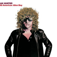 All American Alien Boy (Expanded Edition) - Ian Hunter