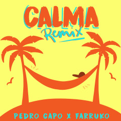 Calma (Remix) - Pedro Capó, Farruko