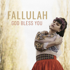 God Bless You (Single) - Fallulah