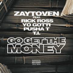 Go Get The Money (Single) - Zaytoven