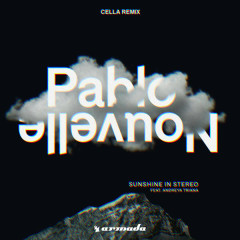 Sunshine In Stereo (Cella Remix) - Pablo Nouvelle