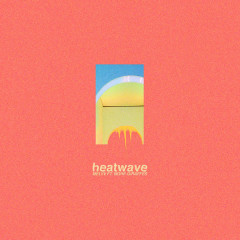 Heatwave (Single) - MELVV