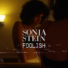 Foolish (Single) - Sonia Stein