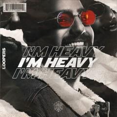 I'm Heavy (Single)