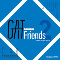 GAT Friends 2