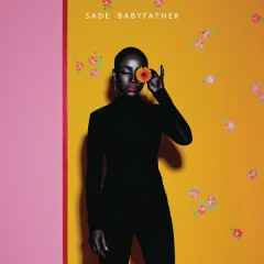 Babyfather (Radio Edit) - Sade