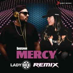 Mercy (Lady Bee Remix)
