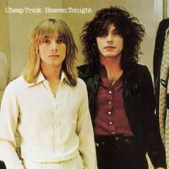 Heaven Tonight - Cheap Trick