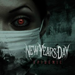 Epidemic - New Years Day