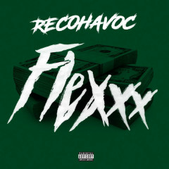 Flexxx (Single) - RecoHavoc