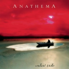 A Natural Disaster (Remastered) - Anathema