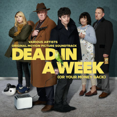 Dead In A Week (Or Your Money Back) - Various Artists