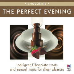 The Perfect Evening - Chocolate - Various Artists