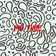 My Time (Single) - Zettabyte