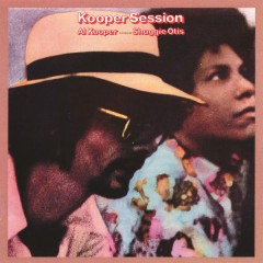 Kooper Session - Al Kooper,Shuggie Otis