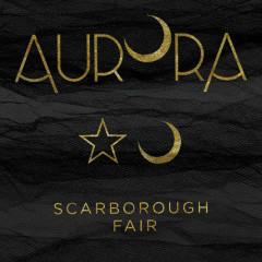 Scarborough Fair (Single) - Aurora