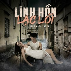 Linh Hồn Lạc Lối (Single)