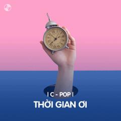 [C-Pop] Thời Gian Ơi - Various Artists