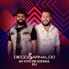 Ao Vivo em Goiânia (EP 1) - Diego & Arnaldo
