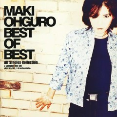 Best of Best All Singles Collection CD1 - Maki Ohguro