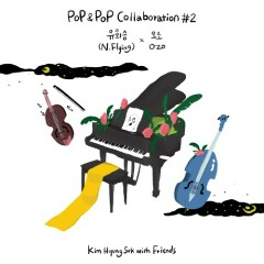 Kim Hyung Suk with Friends Pop & Pop Collaboration #2 N.Flying X O.ZO (Single)
