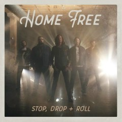 Stop Drop + Roll - Home Free