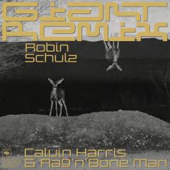 Giant (Robin Schulz Remix) - Calvin Harris, Rag'n'Bone Man