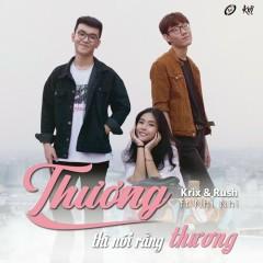 Thương Thì Nói Rằng Thương (Single)