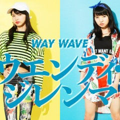 Wendy ・Dilemma - WAY WAVE