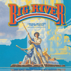 Big River: The Adventures Of Huckleberry Finn - Various Artists