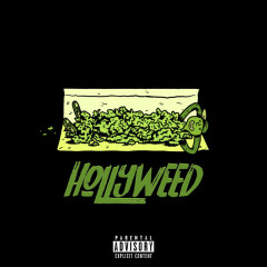 Hollyweed (Single) - Not Your Dope
