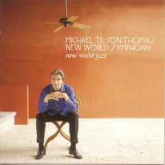 New World Jazz - Michael Tilson Thomas