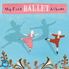 My First Ballet Album - Various Artists
