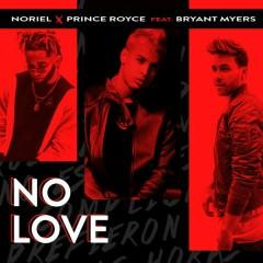 No Love - Trap Capos,Noriel,Prince Royce,Bryant Myers