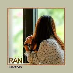 Break Away (Single) - Ran