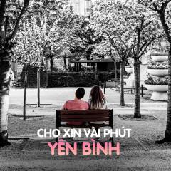 Cho Xin Vài Phút Yên Bình - Various Artists