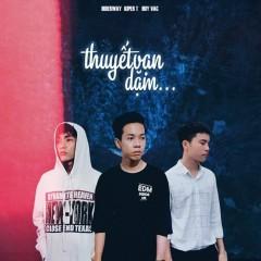 Thuyết Vạn Dặm (Single) - Hiderway, Kiper T, Huy Vạc