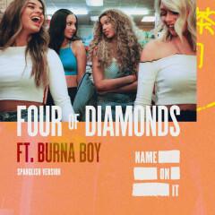 Name On It (Spanglish Version) - Four Of Diamonds
