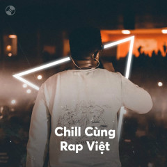 Chill Cùng Rap Việt - Various Artists