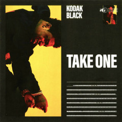 Take One (Single) - Kodak Black