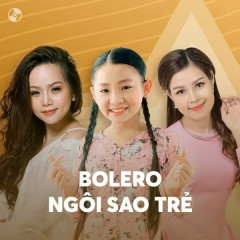 Bolero Ngôi Sao Trẻ - Various Artists