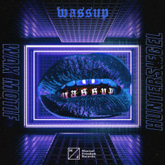 Wassup (Single) - Wax Motif, Hunter Siegel