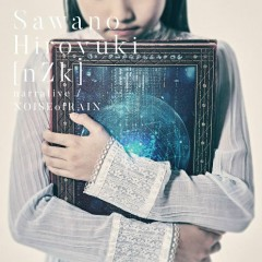 narrative / NOISEofRAIN - SawanoHiroyuki[nZk]