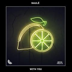 With You (Single) - Naulé
