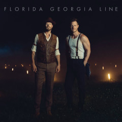 Florida Georgia Line (Single) - Florida Georgia Line